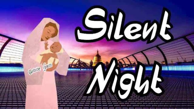 Silent night song lyrics