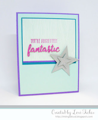 You're Absolutely Fantastic card-designed by Lori Tecler/Inking Aloud-stamps and dies from Reverse Confetti