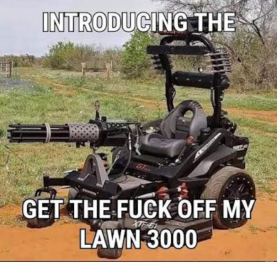Get off my lawn..