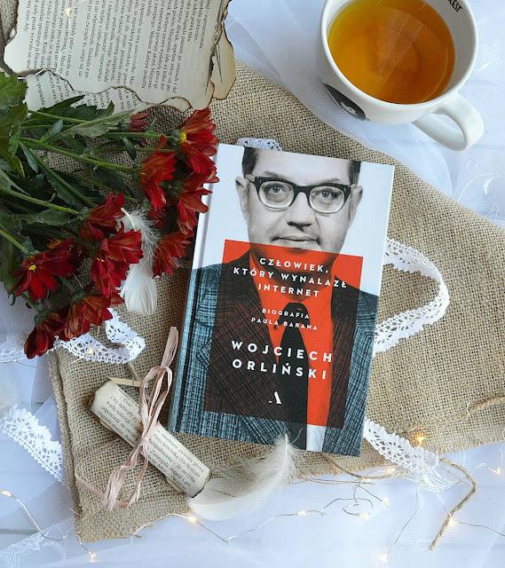 """#102 """"Człowiek, który wynalazł internet. Biografia Paula Barana"""" - Wojciech Orliński"""