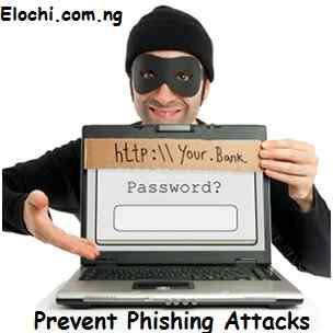 Prevent Malware/Phishing Attacks - ElochiBlog