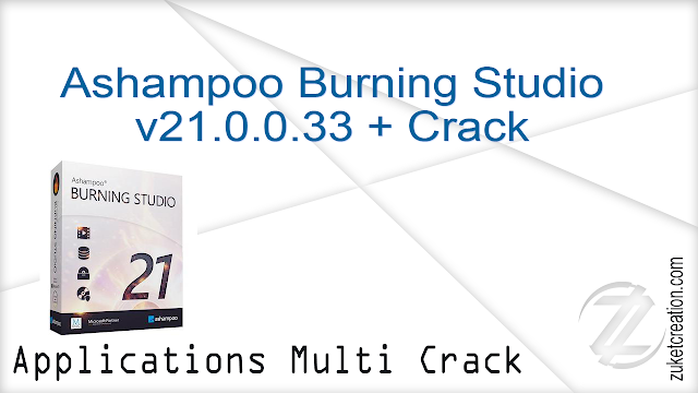 Ashampoo Burning Studio v21.0.0.33 + Crack