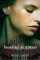 Promesa de sangre   Vampire academy #4   Richelle Mead