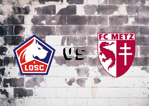 Lille vs Metz  Resumen