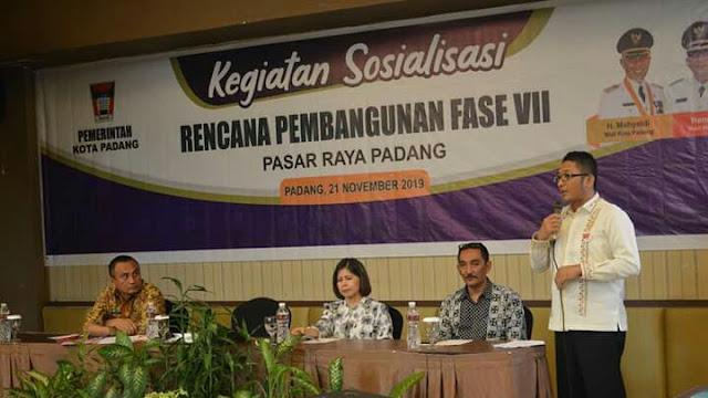 Pemko Padang Sosialisasikan Pembangunan Pasar Raya Fase VII