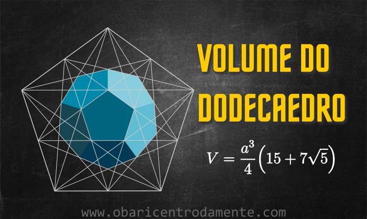 Fórmula para o volume do dodecaedro regular