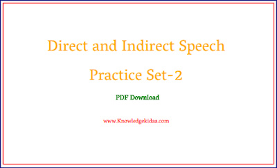 Direct and Indirect Speech Practice Set-2 | PDF Download |