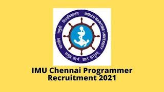 IMU Chennai Programmer Recruitment 2021
