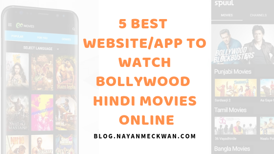 5 best web site/app to watch bollywood Hindi movies online on mobile in 2019