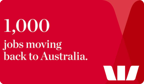 1000 jobs moving back to Australia – Westpac