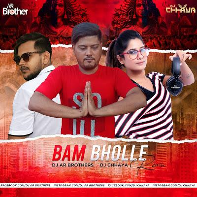 Bam Bhole - Remix - Dj Ar Brothers X Dj Chhaya