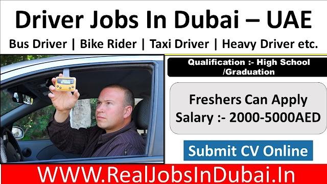 Driver Jobs In Dubai, Abu Dhabi & Sharjah - UAE 2021