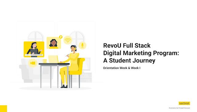 RevoU Student Journey (Orientation Week and Week I)
