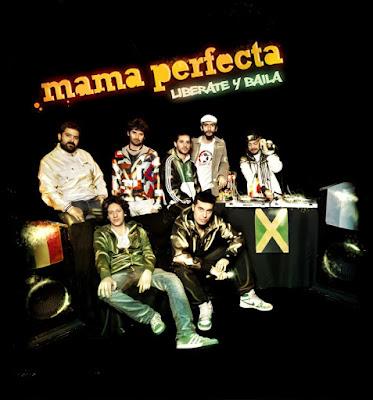 MAMA PERFECTA - Liberate y Baila (2011)