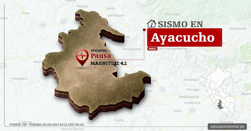 Temblor en Ayacucho de 4.1 Grados (Hoy Viernes 25 Agosto 2017) Sismo EPICENTRO Pausa - Páucar del Sara Sara - IGP - www.igp.gob.pe