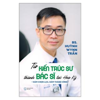Từ Kiến Trúc Sư Thành Bác Sĩ Tại Hoa Kỳ ebook PDF EPUB AWZ3 PRC MOBI