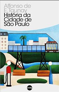 HISTORIA DA CIDADE DE SP - Affonso de E. Taunay
