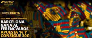 betfair promocuota Barcelona gana Ferencvaros 20 octubre 2020