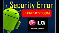 How to fix an LG security error problem