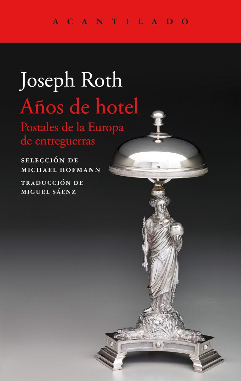 https://laantiguabiblos.blogspot.com/2020/07/anos-de-hotel-joseph-roth.html