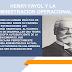 HENRY FAYOL Y LA ADMINISTRACION OPERACIONAL