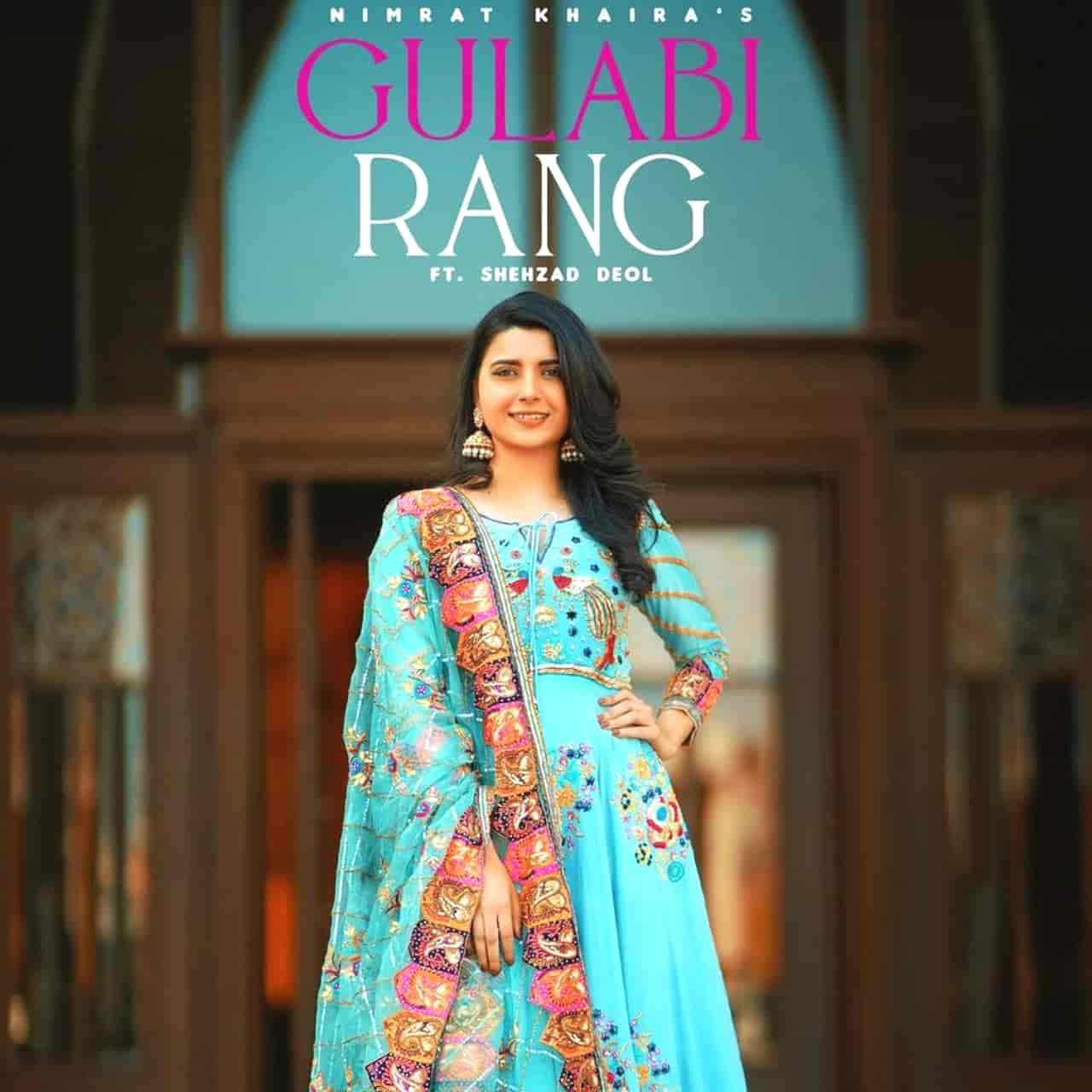 Gulabi Rang Punjabi Song Image Features Nimrat Khaira