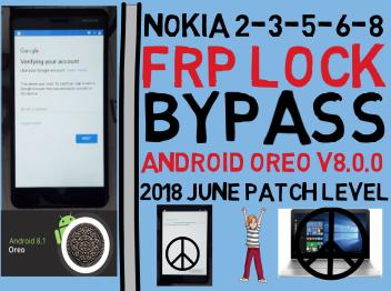Bypass Nokia 2-3-5-6-8 Frp Lock On Android Oreo V8 0 0 2018