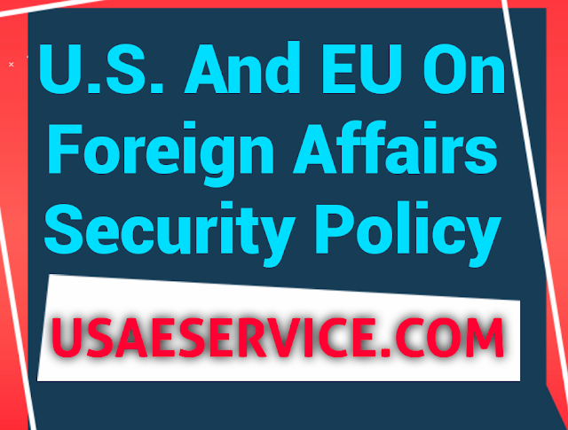 United States And European Union On Foreign Affairs