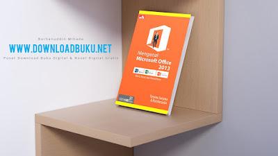 Mengenal Microsoft Office 2013 - Taryana Suryana