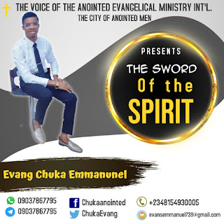 The Sword of the Spirit by Evang Chuka Emmanuel