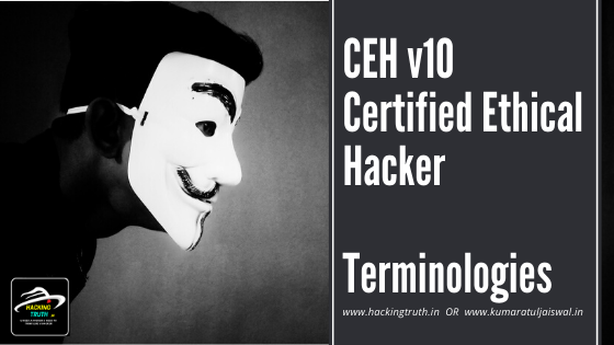 CEH v10 Certified Ethical Hacking Terminologies