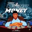 [Music] Cuteboy Ranking - The money (prod. Mr. Worth) #Arewapublisize