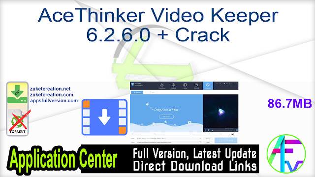 AceThinker Video Keeper 6.2.6.0 + Crack