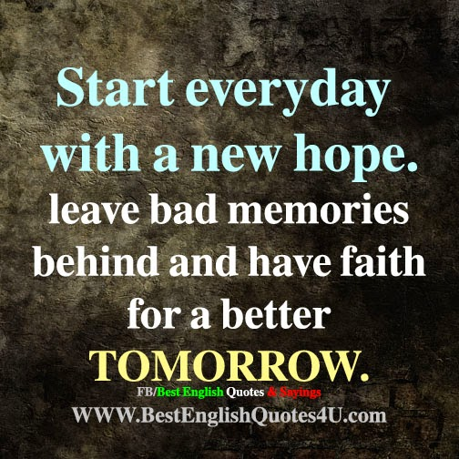 New English Love Quotes: Start Everyday With A New Hope...