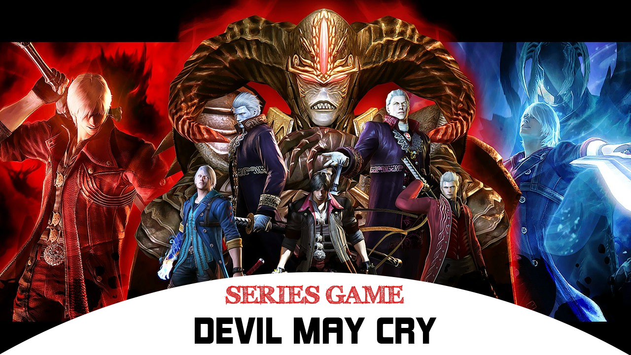 Danh sách Series Game Devil May Cry tất cả các phiên bản