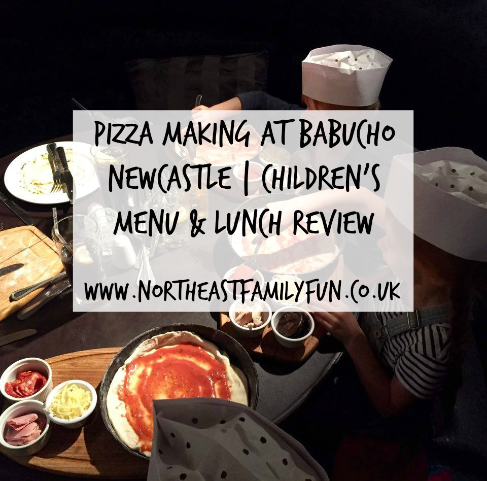 Pizza Making at Babucho Newcastle | Children's Menu & Lunch Review
