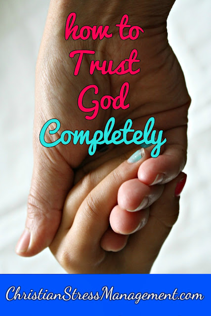 Free Christian counseling: How to trust God completely