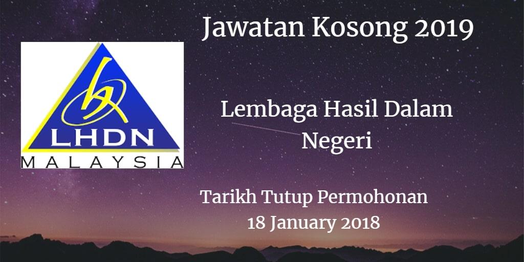 Jawatan Kosong LHDN 18 January 2019