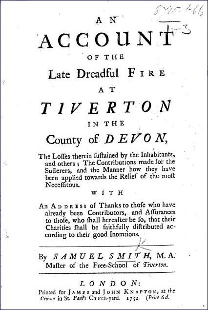 An Account of the Late Dreadful Fire at Tiverton in the County of Devon (Samuel Smith, 1732)