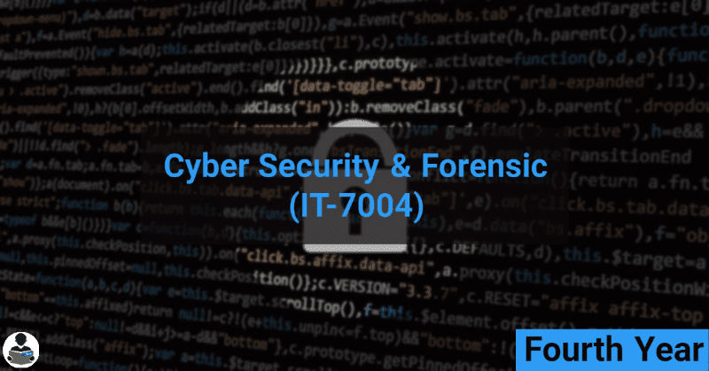 Cyber Security & forensic (IT-7004) RGPV notes CBGS Bachelor of engineering