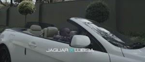 Download  Video | Jaguar x Lubisia - Nikuvishe Pete