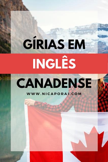 Imagem con texto Gírias em inglês Canadense