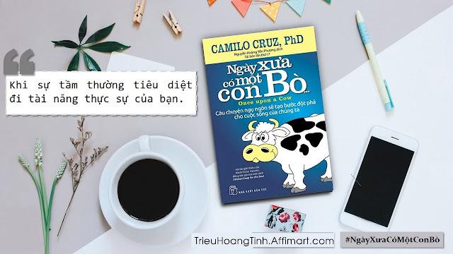 """Sách nói """"Ngày Xưa Có Một Con Bò"""": Khi Sự Tầm Thường Tiêu Diệt Đi Tiềm Năng Thực Sự Của Bạn"""