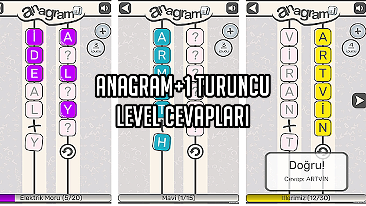 Anagram+1 Turuncu Level Cevaplar