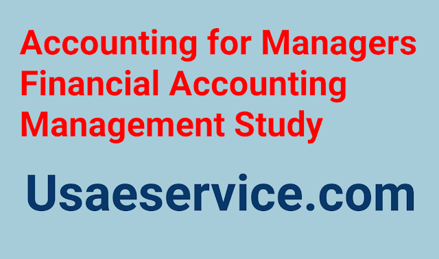 Accounting for Managers Financial Accounting Management