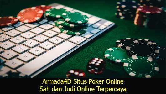 Armada4D Situs Poker Online Sah dan Judi Online Terpercaya