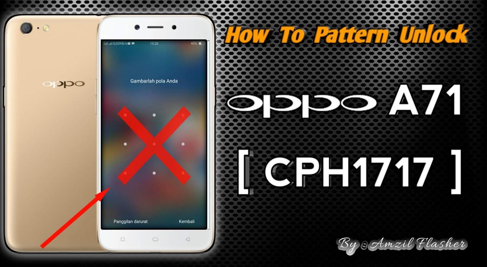 Cara Bypass Pola  Sandi Oppo A71  Cph1717   Tested 1000  Work