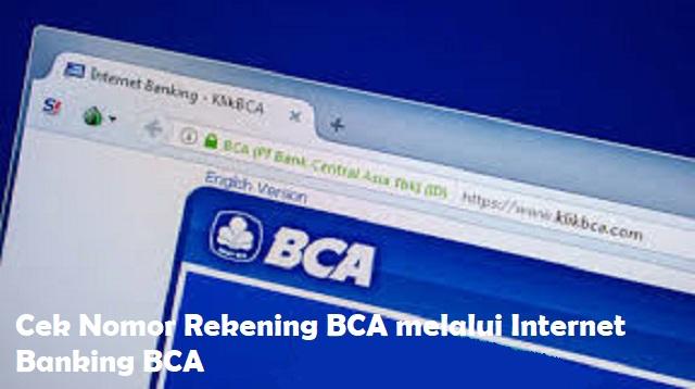 Cara Cek Nomor Rekening BCA