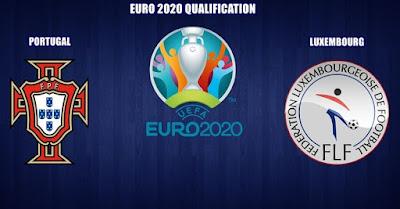 مشاهدة مباراة البرتغال ولوكسمبرج بث مباشر اليوم 11-10-2019 في تصفيات اليورو 2020