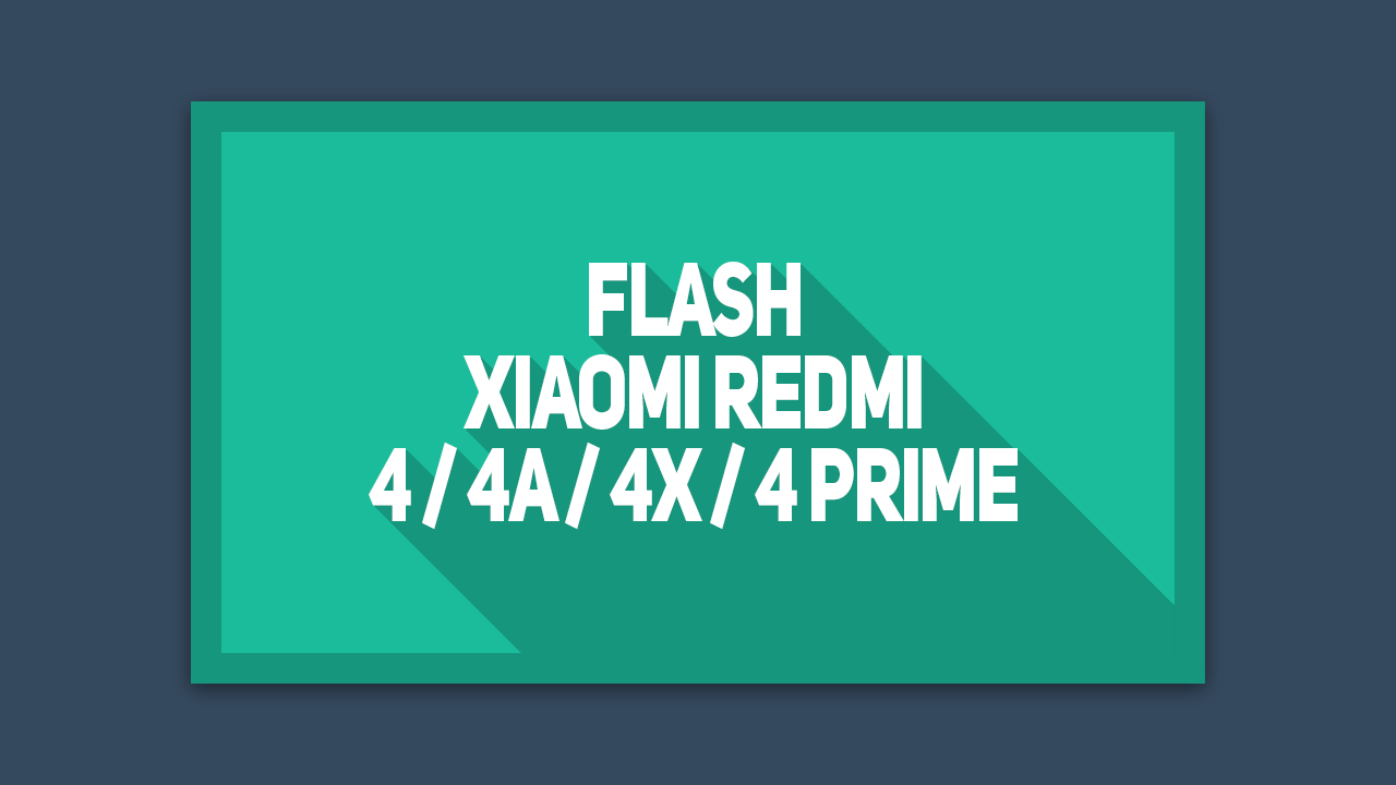 Cara Flash Xiaomi Redmi 4X Menggunakan Rom Global